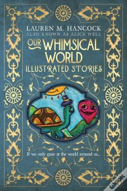 Wook.pt - Our Whimsical World