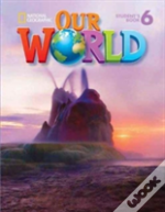 Our World 6: Combo Split A