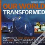 Our World Transformed