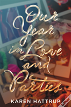 Wook.pt - Our Year In Love And Parties