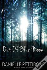Out Of Blue Moon
