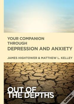 Wook.pt - Out Of The Depths: Your Companion Through Depression And Anxiety
