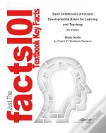 Outlines & Highlights For Early Childhood Curriculum : Developmental Bases For Learning And Teaching By Sue