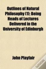 Outlines Of Natural Philosophy (1); Bein