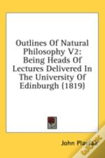 Outlines Of Natural Philosophy V2: Being
