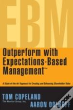 Outperform With Expectations-Based Management