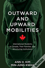 Outward And Upward Mobilities