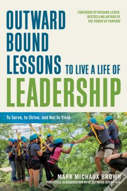 Wook.pt - Outward Bound Lessons To Live A Life Of Leadership