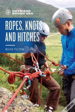 Wook.pt - Outward Bound Ropes, Knots, And Hitches