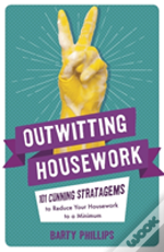 Outwitting Housework