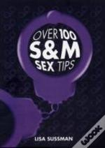Over 100 S&M Sex Tips
