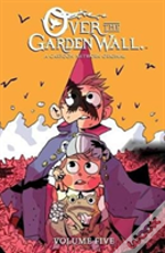 Over The Garden Wall Volume 5