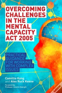Wook.pt - Overcoming Challenges In The Mental Capacity Act 2005