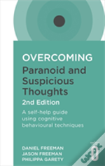 Overcoming Paranoid And Suspicious Thoughts