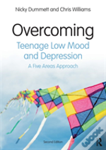 Overcoming Teenage Low Mood And Depression, Second Edition