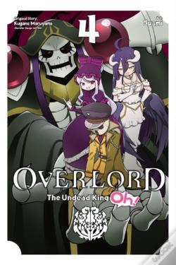 Wook.pt - Overlord The Undead King Oh Vol 4