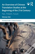 Overview Of Chinese Translation Studies At The Beginning Of The 21st Century