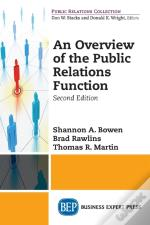Overview Of The Public Relations Function, Second Edition