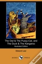 Owl & The Pussy-Cat, And The Duck & The Kangaroo (Illustrated Edition) (Dodo Press)