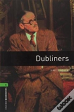 Oxford Bookworms: Level 6: Dubliners