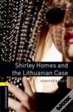 Oxford Bookworms Library: Stage 1: Shirley Homes And The Lithuanian Case Audio Cd Pack