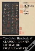 Oxford Handbook Of Classical Chinese Literature (1000 Bce-900ce)