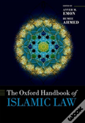 Oxford Handbook Of Islamic Law Hardback
