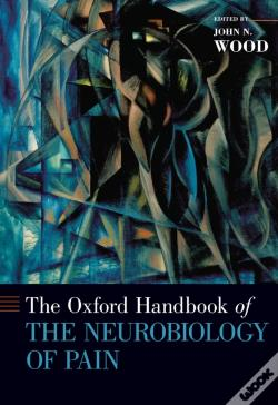 Wook.pt - Oxford Handbook Of The Neurobiology Of Pain