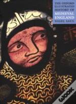 Oxford Illustrated History Of Medieval England