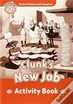 Oxford Read & Imagine: 2: Clunks New Job Activity Book