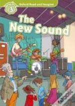 Oxford Read & Imagine: 3: The New Sound