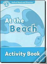 Oxford Read And Discover: Level 1: At The Beach Activity Book
