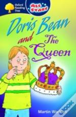 Oxford Reading Tree: All Stars: Pack 2: Doris Bean And The Queen