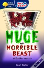 Oxford Reading Tree: All Stars: Pack 3a: The Huge And Horrible Beast