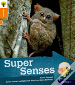 Oxford Reading Tree Explore With Biff, Chip And Kipper: Oxford Level 6: Super Senses