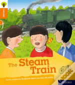 Oxford Reading Tree Explore With Biff, Chip And Kipper: Oxford Level 6: The Steam Train