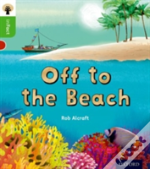 Oxford Reading Tree Infact: Oxford Level 2: Off To The Beach