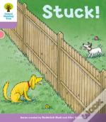 Oxford Reading Tree: Level 1+ More A Decode And Develop Stuck!