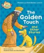 Oxford Reading Tree Read With Biff, Chip & Kipper: Level 6 Phonics & First Stories: The Golden Touch And Other Stories