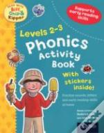 Oxford Reading Tree Read With Biff, Chip, And Kipper: Phonics Activity Book (Levels 2-3)