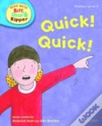 Oxford Reading Tree Read With Biff, Chip, And Kipper: Phonics: Level 4: Quick! Quick!