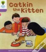 Oxford Reading Tree: Stage 1+: Decode And Develop: Catkin The Kitten