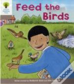 Oxford Reading Tree: Stage 1: Decode And Develop: Feed The Birds