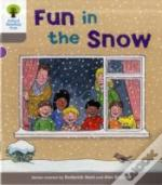 Oxford Reading Tree: Stage 1: Decode And Develop: Fun In The Snow