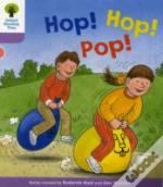 Oxford Reading Tree: Stage 1+: Decode And Develop: Hop, Hop, Pop!