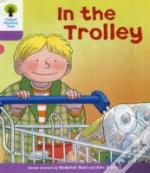 Oxford Reading Tree: Stage 1+: Decode And Develop: In The Trolley