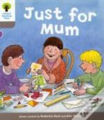 Oxford Reading Tree: Stage 1: Decode And Develop: Just For Mum