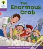 Oxford Reading Tree: Stage 1+: Decode And Develop: The Enormous Crab