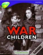 Oxford Reading Tree: Stage 11: Treetops Non-Fiction: War Children