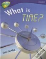 Oxford Reading Tree: Stage 11a: Treetops More Non-Fiction: What Is Time?